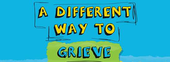 A Different Way to Grieve